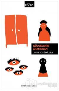 Gölgelerin Arasından Juan Jose Millas