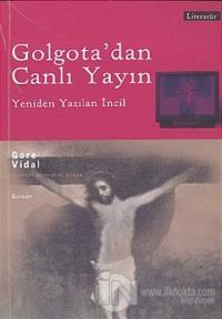 Golgota'dan Canlı Yayın