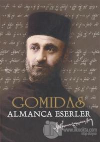 Gomidas - Almanca Eserler (Ciltli)