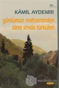 Gönlümün Mahzeninden Sana Sevda Türküleri (Ciltli)