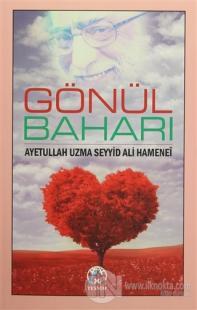 Gönül Baharı %20 indirimli Ayetullah Seyyid Ali Hamenei