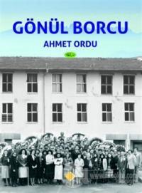 Gönül Borcu Ahmet Ordu