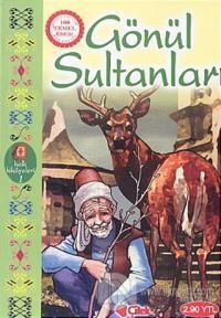 Gönül Sultanları Halk Hikayeleri 1