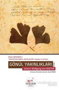 Gönül Yakınlıkları Johann Wolfgang von Goethe
