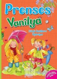 Görgü Kurallarını Öğreniyorum - Prenses Vanilya