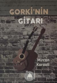 Gorki'nin Gitarı