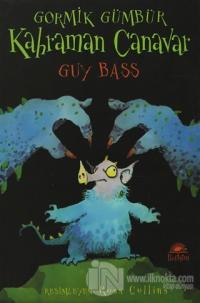 Gormik Gümbür - Kahraman Canavar %15 indirimli Guy Bass