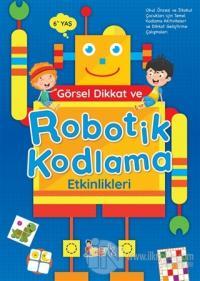 Görsel Dikkat ve Robotik Kodlama Etkinlikleri