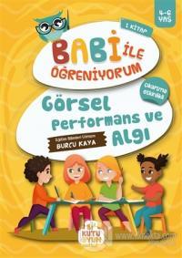 Görsel Performans ve Algı - Babi ile Öğreniyorum 1.Kitap
