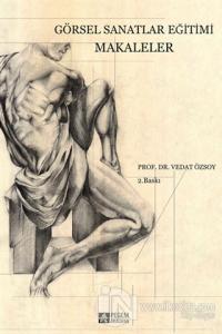 Görsel Sanatlar Eğitimi Makaleler