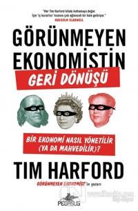 Görünmeyen Ekonomistin Geri Dönüşü