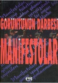 Görüntünün Darbesi Manifestolar