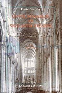 Gotik Mimarlık Ve Skolastik Felse