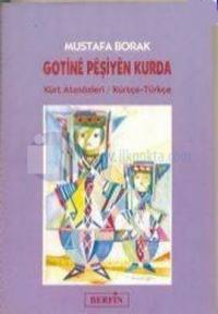 Gotinê Pêşiyên Kurda Kürt Atasözleri %25 indirimli Mustafa Borak