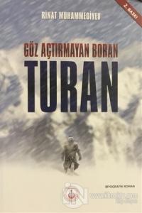Göz Açtırmayan Boran Turan Rinat Muhammediyev