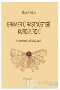 Gramer U Raştnuştışe Kurdi/Kırdki