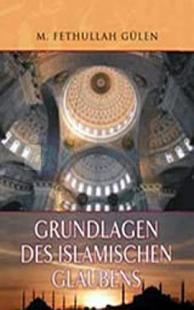 Grundlagen des Islamischen Glaubens