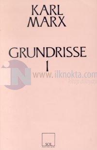 Grundrisse 1 Ekonomi Politiğin Eleştirisinin Temelleri