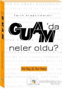 Guam'da Neler Oldu?
