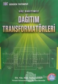 Güç Dağıtımı 2 / Dağıtım Transformatörleri