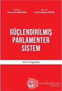Güçlendirilmiş Parlamenter Sistem