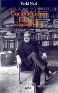 Gücünü Yitiren Edebiyat Eleştiri Günlüğü II (1986 - 1990)