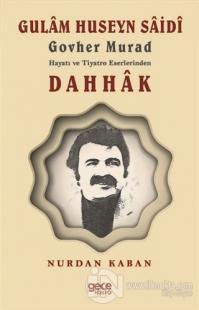 Gulam Huseyn Saidi Govher Murad Hayatı ve Tiyatro Eserlerinden Dahhak
