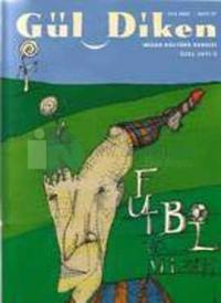 GüldikenMizah Kültürü DergisiSayı 27 Yaz 2002Futbol ve Mizah Özel Sayısı