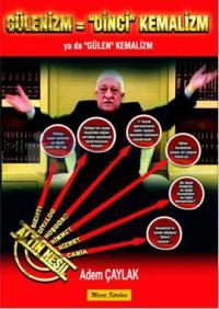 Gülenizm = 'Dinci' Kemalizm