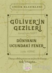 Güliver'in Gezileri - Dünyanın Ucundaki Fener (Ciltli)