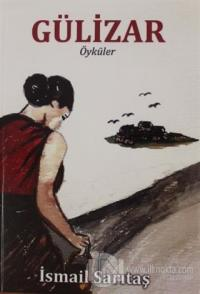 Gülizar - Öyküler