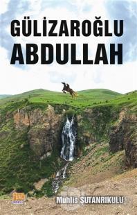 Gülizaroğlu Abdullah