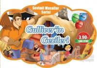 Gulliver'in Gezileri - Sevimli Masallar Serisi