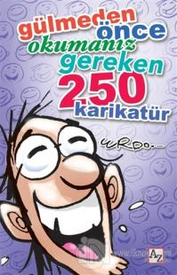 Gülmeden Önce Okumanız Gereken 250 Karikatür