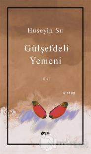 Gülşefdeli Yemeni