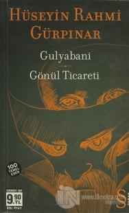 Gulyabani - Gönül Ticareti