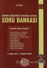 Gümrük Müşavirliği Sınavına Hazırlık Soru Bankası