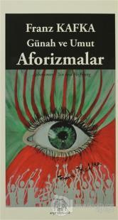 Günah ve Umut Aforizmalar %10 indirimli Franz Kafka