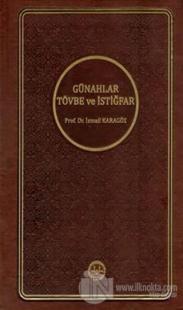 Günahlar Tövbe ve İstiğfar (Ciltli)