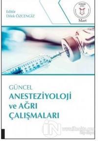 Güncel Anesteziyoloji ve Ağrı Çalışmaları ( AYBAK 2020 Mart )