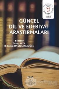 Güncel Dil ve Edebiyat Araştırmaları