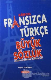 Güncel Fransızca Türkçe Büyük Sözlük (Ciltli)