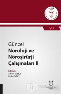 Güncel Nöroloji ve Nöroşirürji Çalışmaları 2 - Eylül