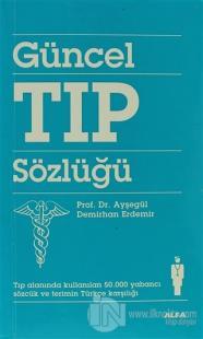 Güncel Tıp Sözlüğü