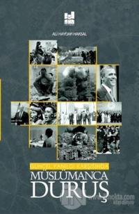 Güncel Yanılgı Karşısında Müslümanca Duruş