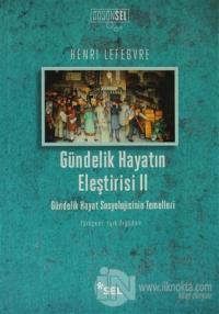 Gündelik Hayatın Eleştirisi 2 %20 indirimli Henri Lefebvre