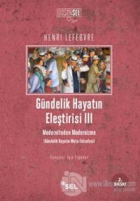 Gündelik Hayatın Eleştirisi 3 %20 indirimli Henri Lefebvre