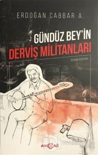 Gündüz Bey'in Derviş Militanları