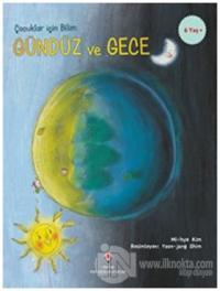 Gündüz ve Gece - Çocuklar İçin Bilim