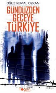 Gündüzden Geceye Türkiye